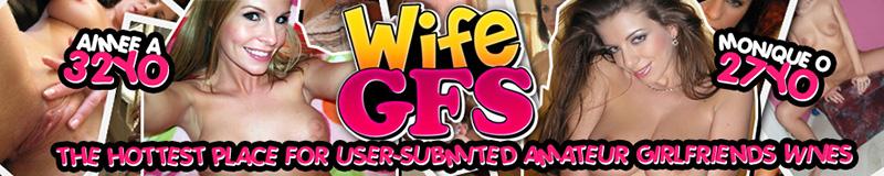 Wife GFs